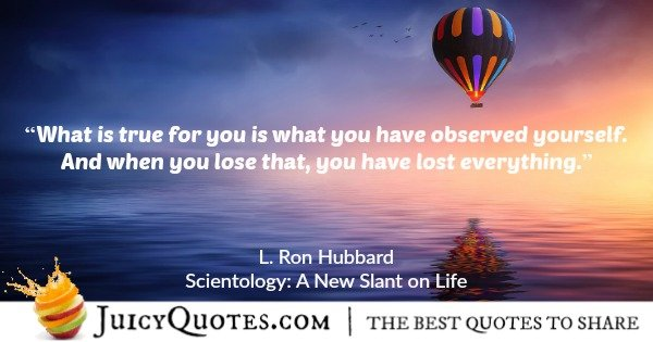 scientology quote by l ron hubbard 37