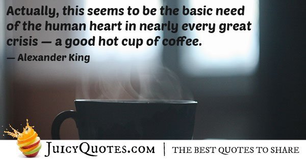 Good Cup of Coffee Quote