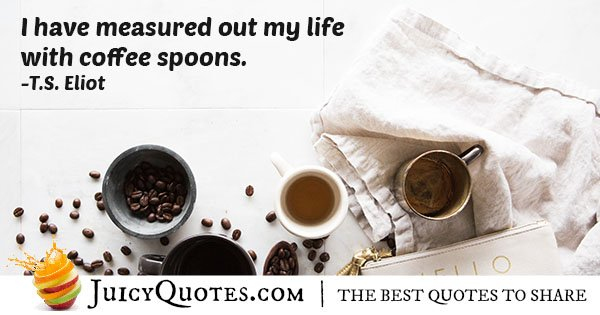 Silly Coffee Quote