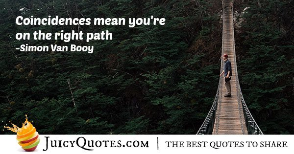 Right Path And Coincidence Quote With Picture