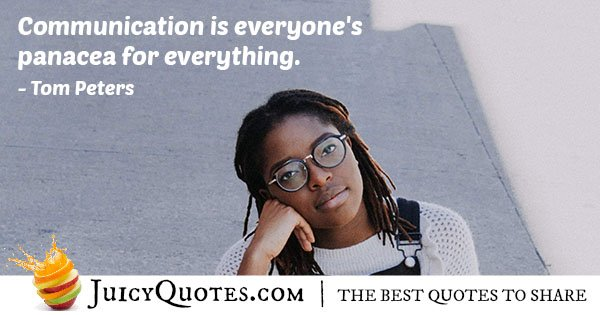 Communication Solves Everything Quote