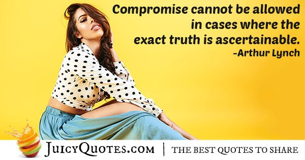 Truth and Compromise Quote