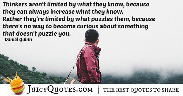 Curiosity of Thinkers Quote