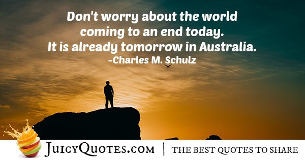 Don't Worry About Today Quote
