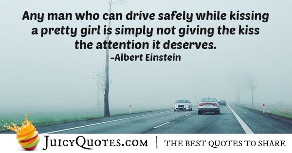 Kissing and Driving Quote