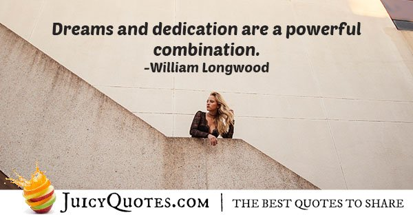 Dreams and Dedication Quote