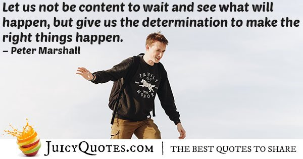 Give Us Determination Quote