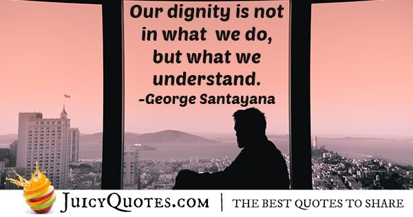 Dignity and Understanding Quote