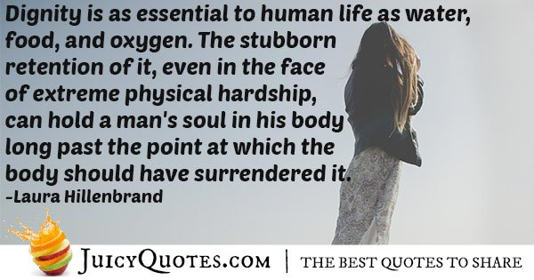 Dignity is Essential Quote