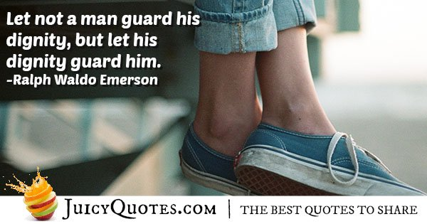 Guard Dignity Quote