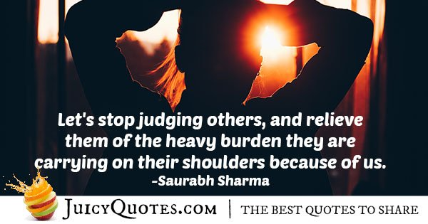 Stop Judging Others Quote With Picture