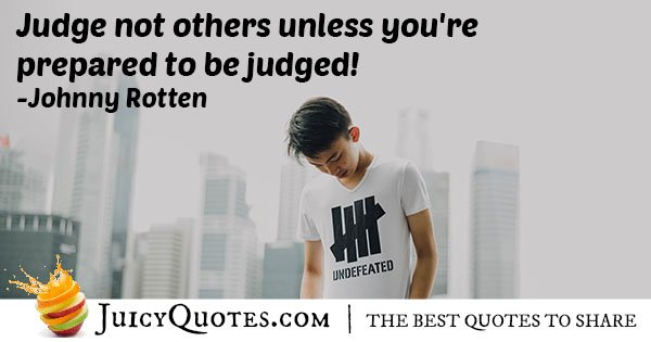Judge and Be Judged Quote
