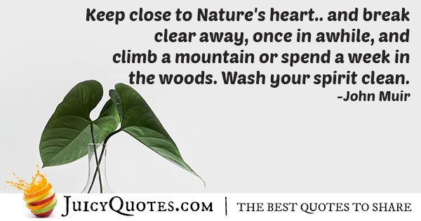 Natures Heart Quote