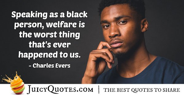 Welfare is Bad Quote