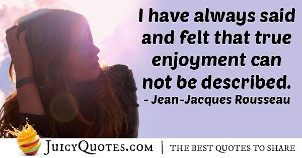 True Enjoyment Quote