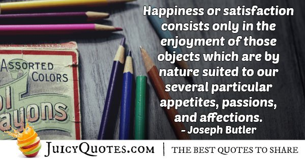 Happiness and Satisfaction Quote