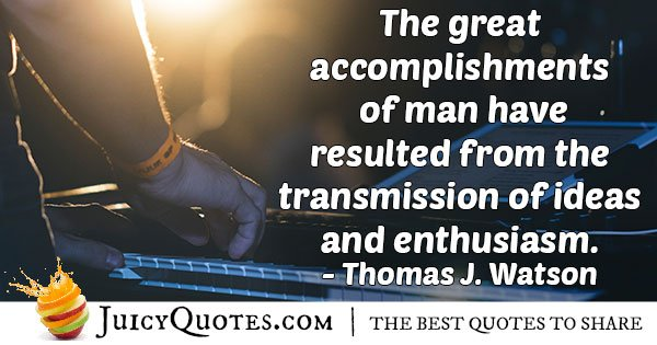 Enthusiasm and Accomplishments Quote