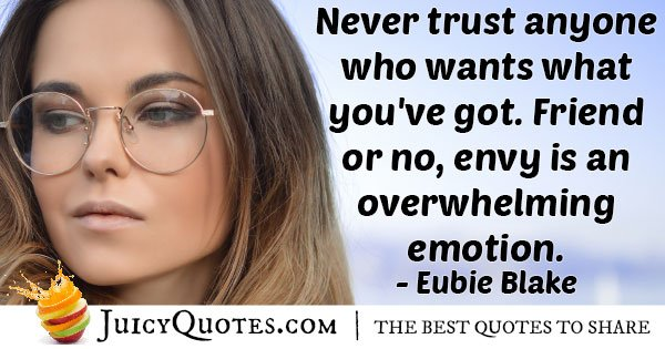 Do Not Trust One With Envy Quote