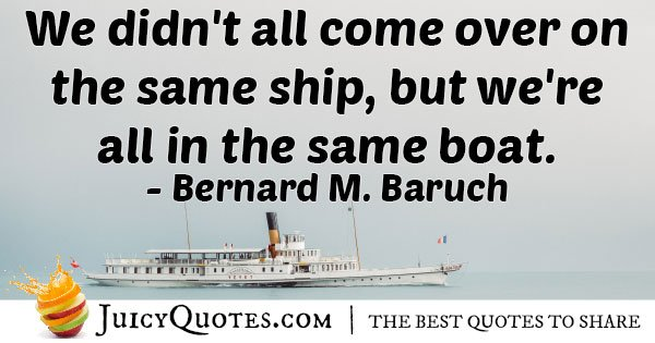Were All In The Same Boat Quote