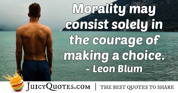 Choices and Morality Quote