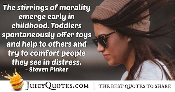 Morality Emerges Early Quote