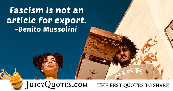 Fascism Not For Export Quote