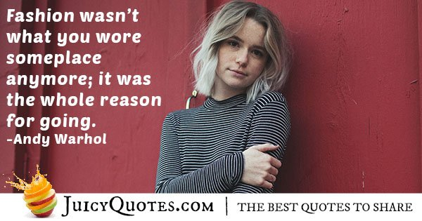 Fashion is the Reason Quote
