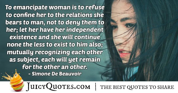 Feminism Has Independent Existence Quote