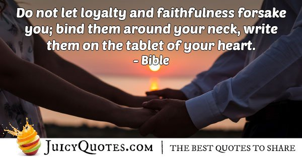 Loyalty And Faithfulness Quote With Picture