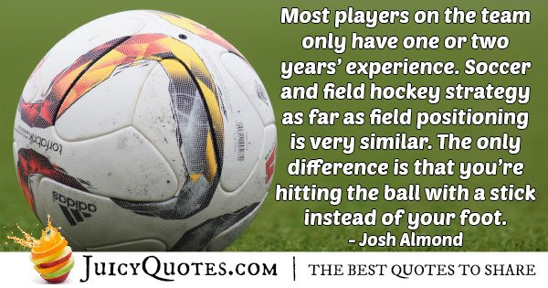 Field Hockey Players Quote