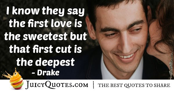 First Cut is the Deepest Quote