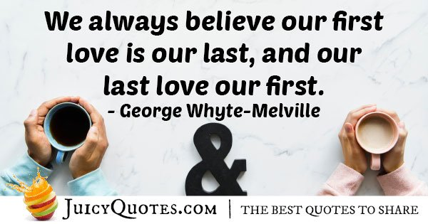 First Love is Our Last Quote
