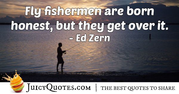 Fly Fisherman Quote