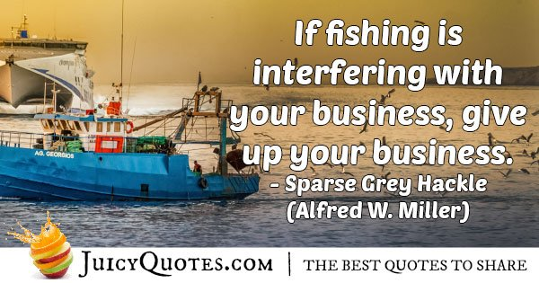 Fishing versus Work Quote