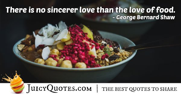 Love of Food Quote