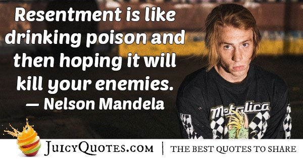 Forgiveness VS Resentment Quote