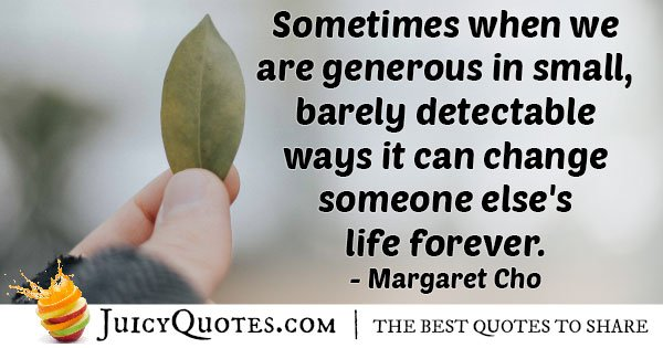 Generosity Changes Lives Quote