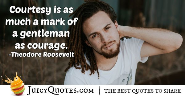 Gentleman and Courage Quote