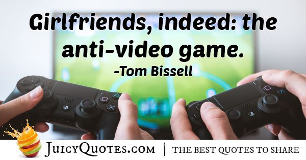 Anti Video Game Quote