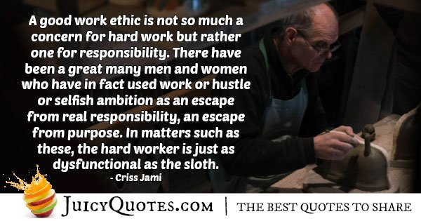 Good Work Ethic Quote With Picture