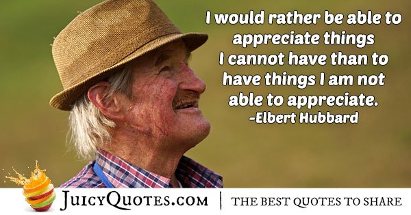 Able to Appreciate Things Quote