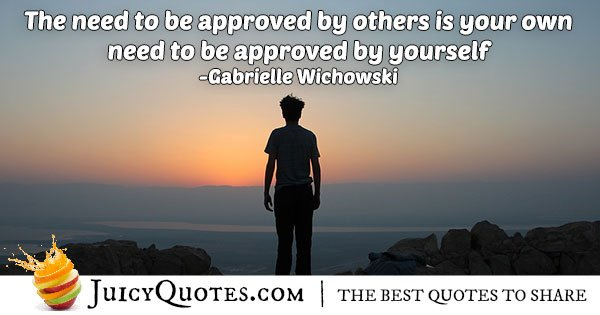 Approved by Yourself Quote