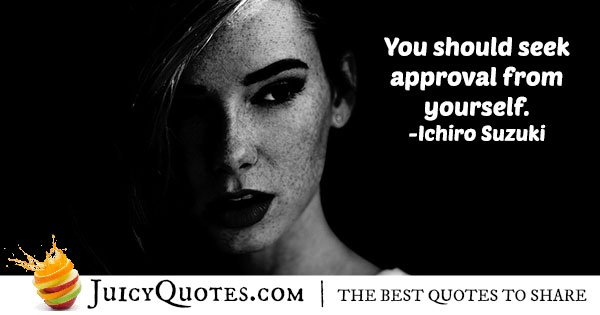 Approval From Self Quote