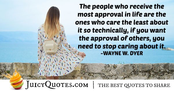 Wanting Approval Quote