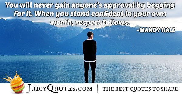 Begging for Approval Quote