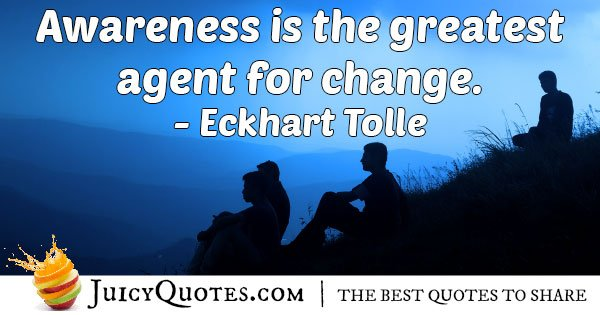 Awareness and Change Quote