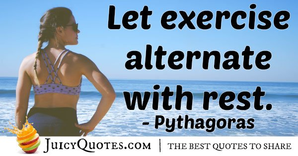 Exercise and Rest Quote