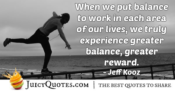 Put Balance In Life Quote
