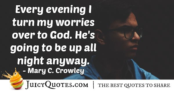 Worries Over to God Quote