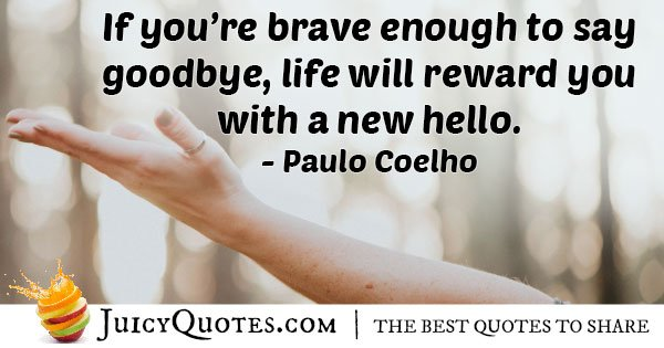 Brave Goodbye Quote